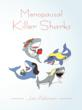 """New Book """"Menopausal Killer Sharks"""" Gives Lessons for Being..."""