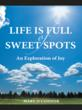 "Explorer Asks: Where Is Joy Born in New Book, ""Life is Full of..."