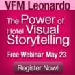VFM Leonardo Hosts Visual Storytelling Strategies Webinar for Hotel Marketers