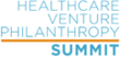 First Annual Healthcare Venture Philanthropy Summit Meets Today in...