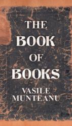 "Vasile Munteanu ""Book of Books"""
