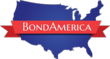 The BondAmerica Corporation of Virginia is Pleased to Introduce Its...