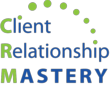 Client Relationship Mastery