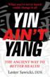 "Dr. Lester Sawicki's ""Yin Ain't Yang"" Wins Top Honor..."