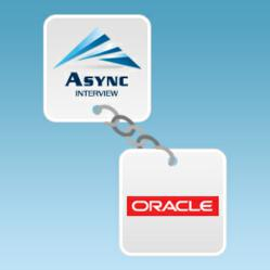 Async Interview Partners with Oracle