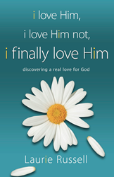 "Laurie Russell's book ""I Love Him, I Love Him Not, I Finally Love Him"""