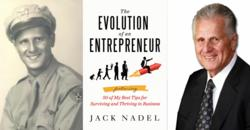 Gift for Veterans - The Evolution of an Entrepreneur by Jack Nadel