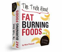 The Truth About Fat Burning Foods Diet