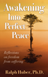 """""""Awakening Into Perfect Peace"""" Book is This Season's Ticket to..."""