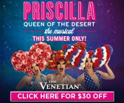 Priscilla Queen of the Desert Special Offer for Las Vegas