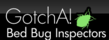Long Island Bed Bug Exterminators, GotchA! Bed Bug Inspectors talk about bed bug prevention on their website.