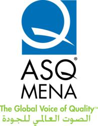 ASQ MENA will serve organizational and individual members and customers in the Middle East and North Africa region, where ASQ already has more than 1,000 individual and organizational members