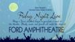 Friday Night Live Under the Stars at the Ford Theatre, June 14, 2013