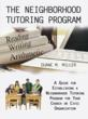 The Neighborhood Tutoring Program: a Community Solution from Duane M....