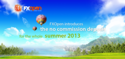 FXOpen Introduces No Commission Deposit Incentive for Summer 2013