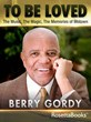 Berry Gordy's To Be Loved