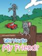 """Will You Be My Friend"" Preaches Acceptance to Young..."