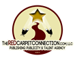 Get published, get publicized, and make it profitable with The RED Carpet Connection Publishing, Publicity, and Talent Agency Publish / Publicity / Profits
