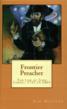 frontier preacher, sam hossler, historical fiction