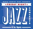 Friday Night Jazz at Marin County Mart