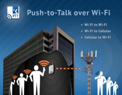 Kodiak-powered Push-to-Talk over Wi-Fi and 256-bit encryption