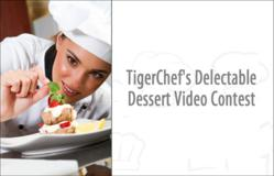 TigerChef Launches Delectable Dessert Contest for Chefs and Restaurateurs