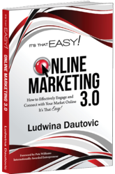 'It's That Easy - Online Marketing 3.0' by Ludwina Dautovic