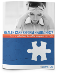 Employee Benefits White Paper: How a Voluntary Benefits Program Can Help Solve Your Health Care Reform Headaches