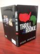 "New Book - ""Thrill of the Rookie"" is Also Called ""An Adventure to a..."