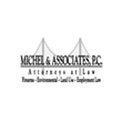 Michel & Associates has a developed a reputation for attorneys recognized by their peers for outstanding performance and precedent setting legal work.