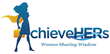 "AchieveHERs Hosts ""Elevating Conversations"" Forum – Women's Group..."