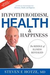 """Hypothyroidism, Health & Happiness"" Book Cover including the author, Steven Hotze, M.D. (AP Photo/Hotze Health & Wellness Center)"