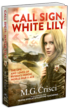 Call Sign, White Lily Re-Issued With Enhanced Content