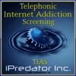 Telephonic Internet Addiction Screenings Offered by iPredator Inc.