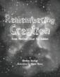 New Book 'Remembering Creation' Says it's Not Rocket Science:...