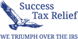 Success Tax Relief Broadcast TV Commercial in Greater Houston Area