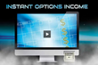 Instant Options Income: Review Examining Bill Poulos' Program Released