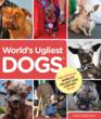 New Book Features Photos and Stories of the World's Ugliest Dogs and the World's Ugliest Dog Contest as the Contest Celebrates its 25th Year in Petaluma, California