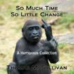 """So Much Time, So Little Change"" Released as an Audiobook by..."