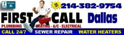 First Call Plumbers Install and Repair Water Heaters, Sewers, Water and Gas Lines and Leak Detection.