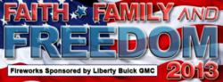Faith Family and Freedom - Firewords Sponsored by Liberty Buick GMC