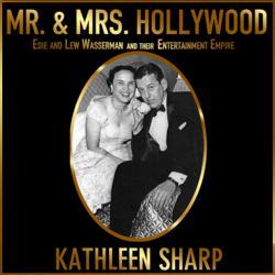 Mr. & Mrs. Hollywood by Kathleen Sharp