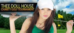 Thee Dollhouse 2013 Summer Golf Classic