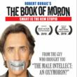 Comedian Robert Dubac Brings Book of Moron to AZ - Coming This Weekend...