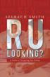 New Book 'R U Looking?': Modern Gay Dating Guidebook