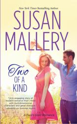 Two of a Kind, a Fool's Gold romance novel