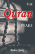 "Bahis Sedq Releases New Book, ""The Quran Speaks"""