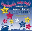 Celebrate July 4th Onboard the Aircraft Carrier, USS Hornet