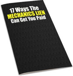 How A Construction Mechanics Lien Can Help You Get Paid
