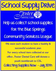 Blue Springs Dentist, Foster Dental Care, is donating toothbrushes and collecting school supplies for Community Services League